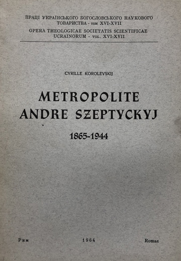 Image - A book by Cyrille Korolevskij about Metropolitan Andrei Sheptytsky.